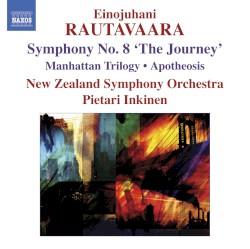 "Symphony no. 8 ""The Journey"" / Manhattan Trilogy / Apotheosis by Einojuhani Rautavaara ;   New Zealand Symphony Orchestra ,   Pietari Inkinen"