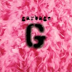 Garbage by Garbage