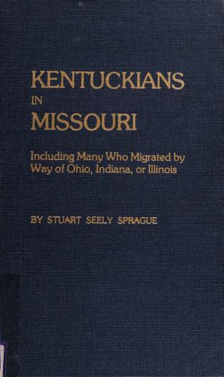 Cover of: Kentuckians in Missouri | Stuart Sprague