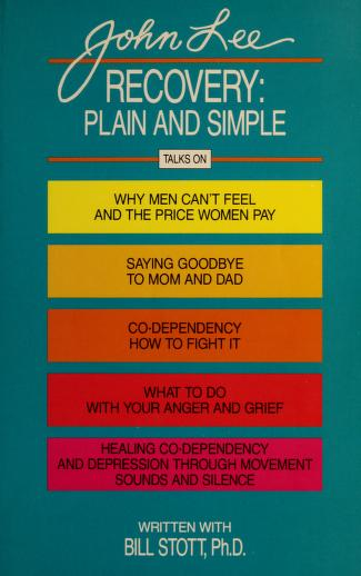 Cover of: Recovery: Plain and Simple : Talks on  | John H. Lee, Bill Stott