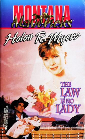 The Law Is No Lady (#8) by Helen R. Myers